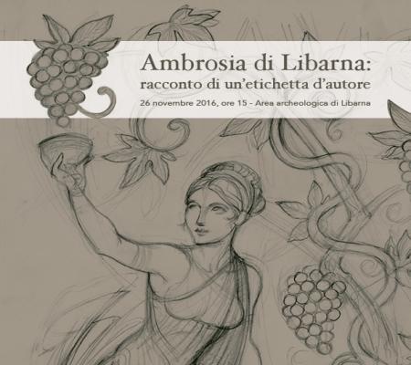 Ambrosia di Libarna: racconto di un'etichetta d'autore
